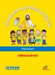 Catequese na primeira infância: Antigo Testamento - catequizando
