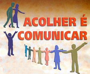 Acolher é comunicar