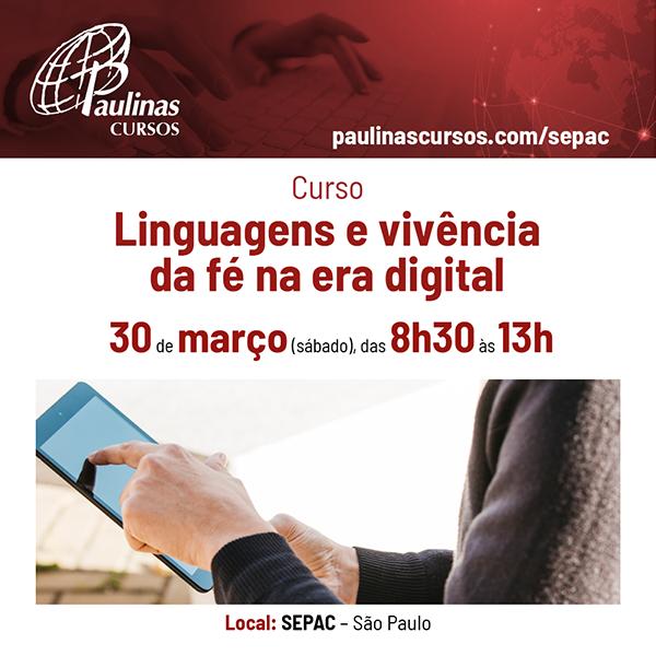 Curso: Linguagens e vivência da fé na era digital